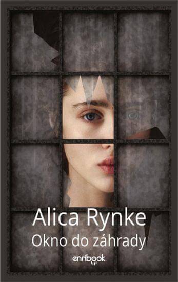Rynke Alica: Okno do záhrady