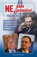 Joch Roman: Ne, pane premiére!