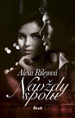Rileyová Alexa: Navždy spolu