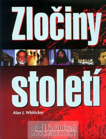 Whiticker Alan J.: Zločiny století