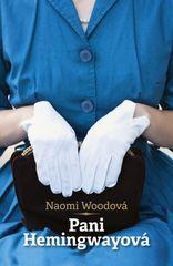 Woodová Naomi: Pani Hemingwayová