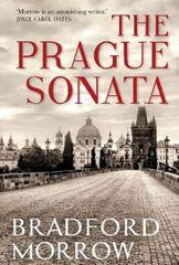 Morrow Bradford: The Prague Sonata