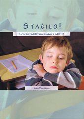 Vancáková Soňa: Stačilo! Učiteľ a vzdelávanie žiakov s ADHD
