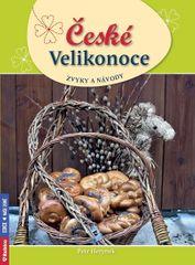 Herynek Petr: České Velikonoce - zvyky a návody
