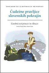 M. K. Telban, R. Dapit: Čudežne pravljice slovenskih pokrajin