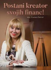 mag. Karmen Darvaš: Postani kreator svojih financ!