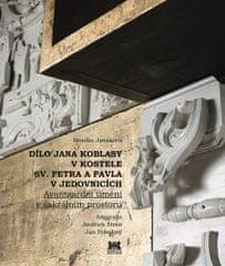 Janáková Monika: Dílo Jana Koblasy v kostele Sv. Petra a Pavla v Jedovnicích - Avantgardní umění v s