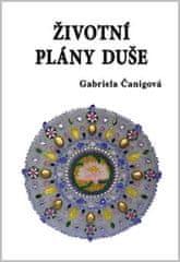 Čanigová Gabriela: Životní plány duše