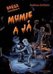 Schlüter Andreas: Mumie a já