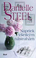Steelová Danielle: Napriek všetkým nástrahám