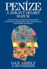 Ariely Dan: Peníze a zdravý selský rozum