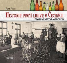 Joza Petr: Historie pivní lahve v Čechách