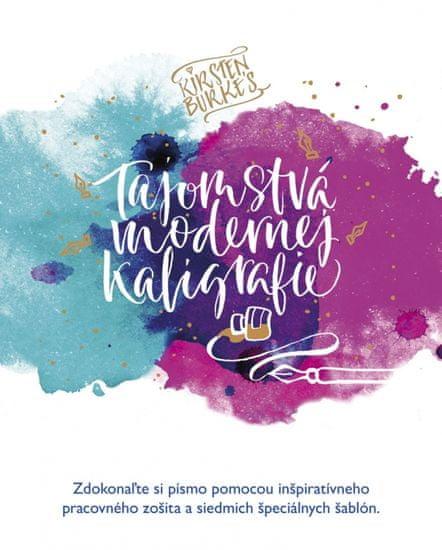 Burková Kirsten: Tajomstvá modernej kaligrafie