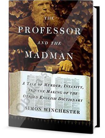 Winchester Simon: Profesor a šílenec
