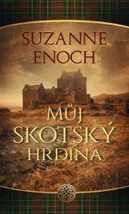 Enoch Suzanne: Můj skotský hrdina
