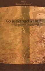 Dr.Lloyd-Jones: Co je evangelikální?
