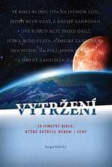 Miháľ Sergej: Vytržení - Tajemství Bible, které zatřese nebem i zemí...