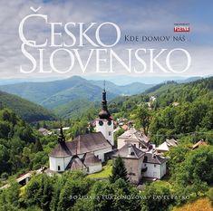 Turzonovová Božidara, Pafko Pavel,: Česko Slovensko - Kde domov náš…