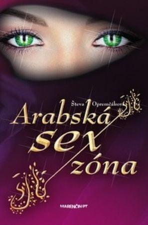 Opremčáková Števa: Arabská sexzóna