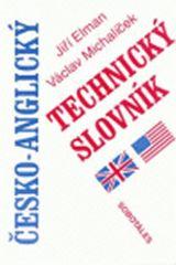 Elman Jiří, Michalíček Václav: Česko-anglický technický slovník