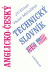 Elman Jiří, Michalíček Václav: Anglicko - český technický slovník