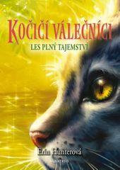 Hunterová Erin: Kočičí válečníci 3 - Les plný tajemství