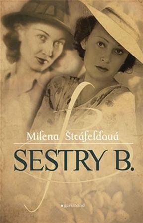 Štráfeldová Milena: Sestry B.