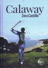 Castillo Zora: Calaway