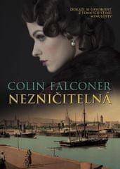 Falconer Colin: Nezničitelná