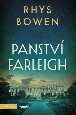 Bowen Rhys: Panství Farleigh