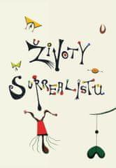 Morris Desmond: Životy Surrealistů