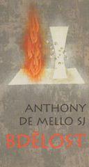 De Mello Anthony: Bdělost