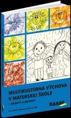 Vančíková Katarína: Multikultúrna výchova v MŠ – námety a aktivity