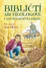 Hora Jan: Bibličtí archeologové v kouzelném velorexu