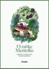 Randáková Zuzana: O žabke Mentolke