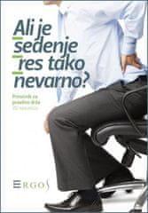 Rade Stamenkovič: Ali je sedenje res tako nevarno?