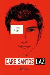 Care Santos: Laž (Mentida)
