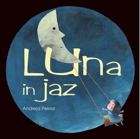 Andreja Peklar: Luna in jaz