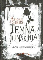 Abigail Gibbs; Temna junakinja: Večerja z vampirjem