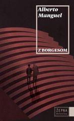 Alberto Manguel: Z Borgesom (fabula 2019)