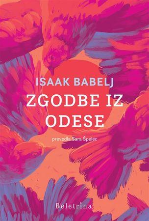 Isaak Babelj: Zgodbe iz Odese