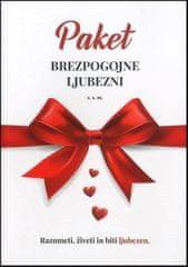 Z. S. M.; Paket brezpogojne ljubezni: razumeti, živeti in biti ljubezen