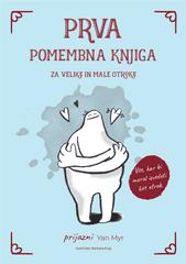 Janez Mlakar: Prva pomembna knjiga za velike in male otroke