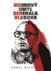 Richter Karel: Osudový omyl generála Vlasova