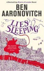 Aaronovitch Ben: Lies Sleeping : The Seventh Rivers of London novel