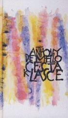 De Mello Anthony: Cesta k lásce