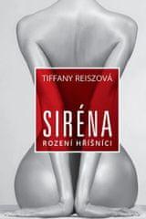 Reiszová Tiffany: Siréna