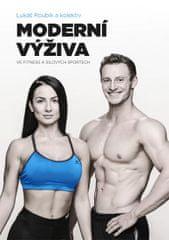 Roubík Lukáš: Moderní výživa ve fitness a silových sportech