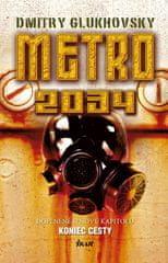 Glukhovsky Dmitry: Metro 2034, 2. vydanie
