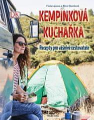 Lexová Viola, Staniczok Nico,: Kempinková kuchařka - Recepty pro vášnivé cestovatele